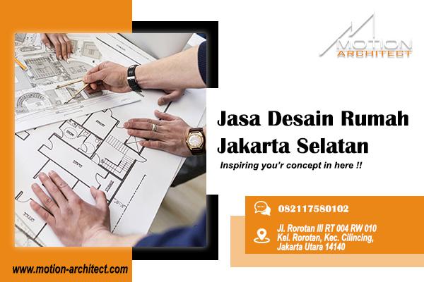 Jasa Desain Rumah Jakarta Selatan